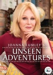Joanna Lumley's Unseen Adventures 2020