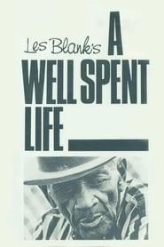 A Well Spent Life (1971)