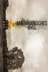 Amerikanisches Idyll (2016)