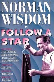 Да следваш звездата / Follow a Star
