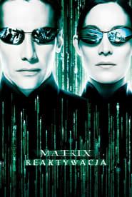 Matrix Reaktywacja / The Matrix Reloaded (2003)
