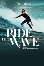 Ride the Wave (2021)