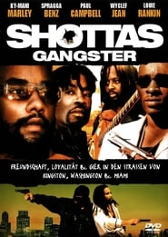 Shottas – Gangster (2002)