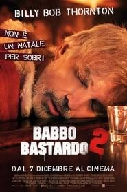 Guardare Babbo bastardo 2