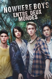 Nowhere Boys : entre deux mondes