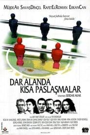 Dar Alanda Kısa Paslaşmalar (2000)