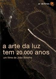 A Arte da Luz Tem 20.000 Anos 2014