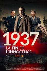 1937 : La fin de l'innocence Saison 1 Streaming
