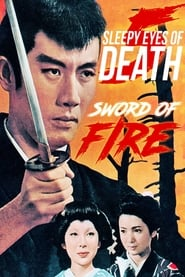 Sleepy Eyes of Death: Sword of Fire (1965)
