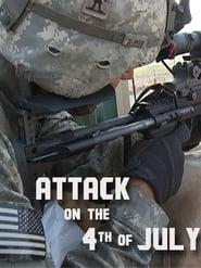 مشاهدة فيلم Attack on the Fourth of July 2014 مترجم أون لاين بجودة عالية