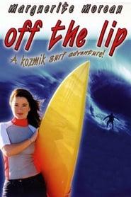 Off the Lip 2004
