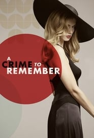 A Crime to Remember 2013