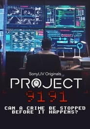 Project 9191 S01 2021 Sony Web Series Hindi WebRip All Episodes 100mb 480p 300mb 720p 900mb 1080p