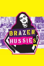 مشاهدة فيلم Brazen Hussies 2020 مترجم أون لاين بجودة عالية