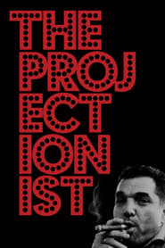 The Projectionist (2019)