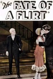 The Fate of a Flirt