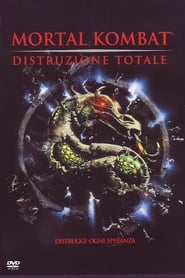 Mortal Kombat – Distruzione totale