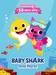 Watch Pinkfong 50 Best Hits: Baby Shark and More (2019) Fmovies