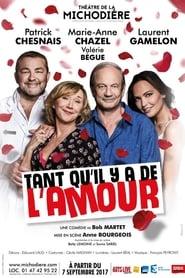 Tant qu'il y a de l'amour (2019)