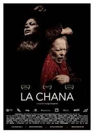 Watch La Chana  Free Online