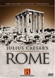 The History Channel Presents: Julius Caesar's Rome