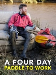 The Commute: A four day paddle to work (2021)