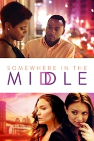 Somewhere in the Middle (2015) Online Cały Film CDA Zalukaj