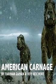 مشاهدة فيلم American Carnage مترجم