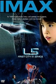 IMAX – L5: First City in Space (1996)