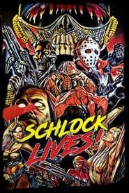 Schlock Lives! (2021)