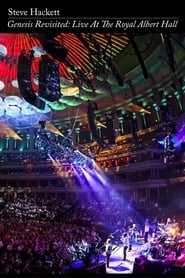 Steve Hackett - Genesis Revisited: Live at the Royal Albert Hall (2014)