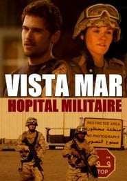 Vista Mar, hôpital militaire En Streaming