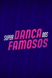 Super Dança dos Famosos 2021
