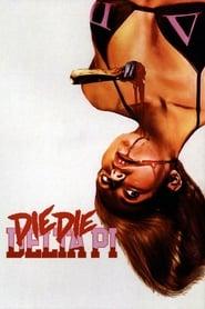 Die Die Delta Pi (2013)