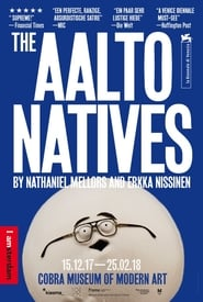 The Aalto Natives (2017)