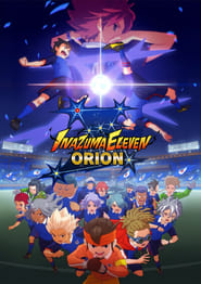 Inazuma Eleven Orion no Kokuin อินาสึมะอีเลฟเวน โอริออน โนะ โคคุอิน ซับไทย