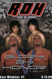 ROH Glory by Honor V: Night One 2006