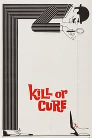 Kill or Cure (1962)