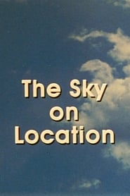 The Sky on Location (1983)