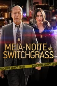 Meia-Noite no Switchgrass