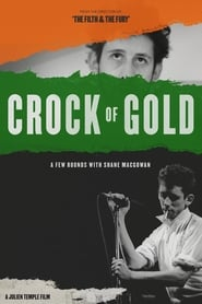 Crock of Gold: A Few Rounds with Shane MacGowan [2020]