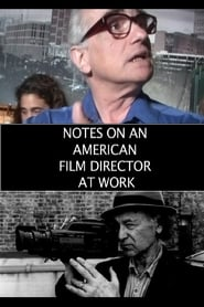 Notes on an American Film Director at Work -  - Azwaad Movie Database