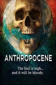 Anthropocene (2020) Hindi Dubbed