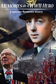 Memories of a World War II Hero: Captain Brown's Story (2014) Zalukaj Online Lektor PL