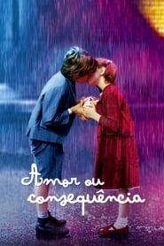 Amor ou Consequência 2003