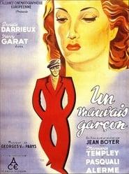 Un mauvais garçon (1936)