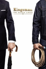 Kingsman: The Golden Circle (2017) Full Movie Watch Online