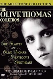Olive Thomas: The Most Beautiful Girl in the World 2003