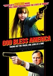 God Bless America - Taking out the trash, one jerk at a time. - Azwaad Movie Database