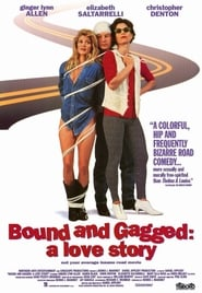 Bound and Gagged: A Love Story 1993